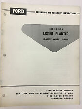 Ford Series 305 Gauge Wheel Drive Lister Planter Operating and Assembly Manual