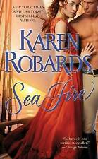 Sea Fire by Karen Robards (Paperback, 2012) New Book