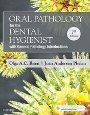 Oral Pathology for the Dental Hygienist by Olga A. C. Ibsen 7e 2017