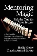 Mentoring Magic: Pick the Card for Your Success, Hipsky, Shellie,,