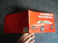 MASERATI SHAMAL Livret Automobilia (F) Bruno Alfieri 1992
