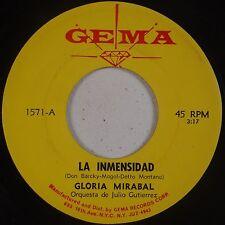GLORIA MIRABAL: La Inmensidad GEMA Latin 45 Orquesta de Julio Guitierrez ORIG