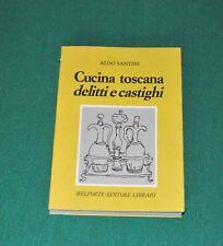 """ALDO SANTINI, """"Cucina Toscana, delitti e castighi"""", 1983"""