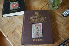 Scott 2016 Classic Specialized Catalogue of Stamps & Covers 1840-1940