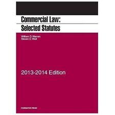 Commercial Law: Selected Statutes, 2013-2014 by Warren, William, Walt, Steven