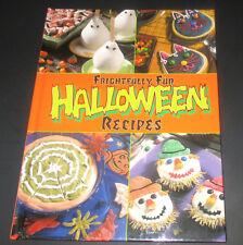 Frightfully Fun Halloween Recipes (2000, Hardcover) Cookies, Cakes, Snacks