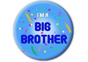BIG BROTHER NEW BIRTH / BIRTHDAY BADGES LARGE 58MM