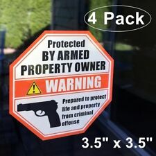 4 Pack PROTECTED BY ARMED PROPERTY OWNER Gun Handgun Warning Vinyl Sticker Decal