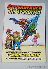 Superheroes in My Pants, Mark Evanier TPB USED Very nice!