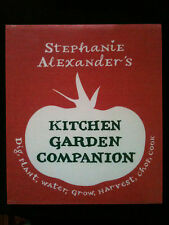 STEPHANIE ALEXANDER'S ~ KITCHEN GARDEN COMPANION COOKBOOK ~ BRAND NEW