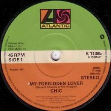 "My Forbidden Lover/What About Me 7"" : Chic"