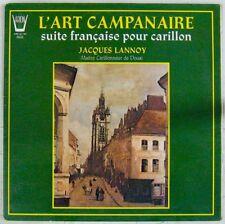 L'Art Campanaire 33 tours Suite française pour carillon Jacques Lannoy
