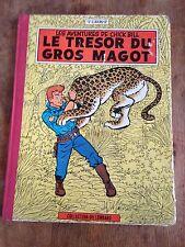 le trésor du gros magot EO 1962 chick bill par Tibet dos toilé le lombard