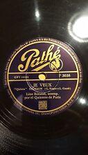 FRANCE 78 rpm RECORD Pathe LINE RENAUD Quinteto de Paris JE VEUX / MON BONHEUR