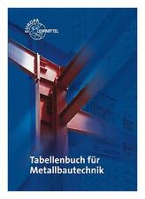 Tabellenbuch für Metallbautechnik von Gerhard Lämmlin, Dagmar Köhler, Frank Köhler, Eckhard Ignatowitz und Michael Fehrmann (2014, Taschenbuch)