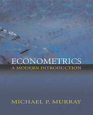 Econometrics: A Modern Introduction by Michael P. Murray (Paperback, 2005)