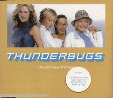 THUNDERBUGS - Friends Forever: The Mixes (UK 3 Tk CD Single Pt 2)
