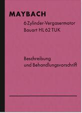 Maybach HL 62 TUK 6-Zylinder Vergasermotor Bedienungsanleitung Beschreibung HL62