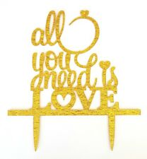 ALL YOU NEED IS LOVE CAKE TOPPER-WEDDING/ENGAGEMENT-GOLD GLITTER ACRYLIC BEATLES