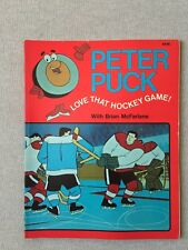 PETER PUCK LOVE THAT HOCKEY GAME with BRIAN McFARLANE BOOK 1975