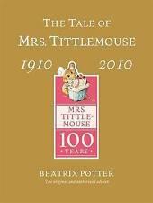 The Tale of Mrs Tittlemouse by Beatrix Potter (Hardback, 2010)