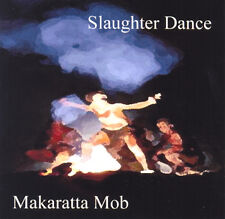 Slaughter Dance by Makaratta Mob (Llafeht Publishing)