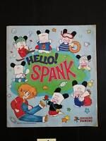 Album HELLO SPANK Panini 1984 Ottime Condizioni COMPLETO di tutte le figurine