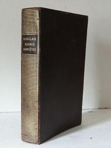 LA PLEIADE  -  RABELAIS  -  OEUVRES COMPLETES -  1934
