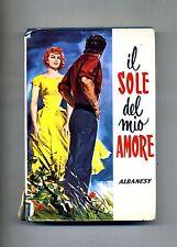 Albanesy # IL SOLE DEL MIO AMORE # Salani Editore 1974