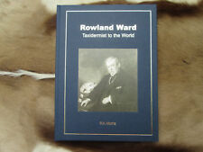 Rowland Ward Taxidermist to the World by P.A. Morris Hardcover