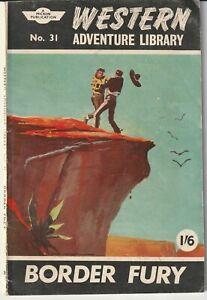 "Western Adventure Library Comic #31 ""Border Fury"" Micron 1961"