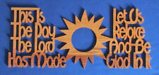 """This Is The Day The Lord Has Made..."" Psalm 118 - Hand Cut Wood Wall Hanging"