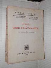 MANUALE DI DIRITTO ALLA NAVIGAZIONE Antonio Lefebvre d Ovidio Gabriele Pescatore