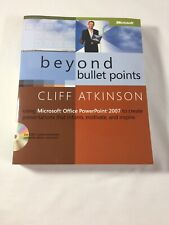 Beyond Bullet Points: Using Microsoft® Office PowerPoint® 2007 CD included
