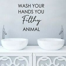 Bathroom Window Wall Mirror Sticker Wash Your Hands You Filthy Animal Wall Decal
