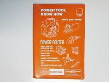 Craftsman Know How Manual, Woodworking Power Hand Tools, Router, Saws, Drill,etc