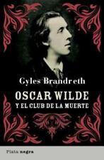 Oscar Wilde y el club de la muerte (Spanish Edition)