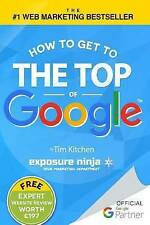 How To Get to the Top of Google: The Plain English Guide to SEO (Including Pengu