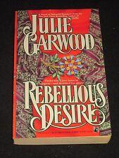 wm* JULIE GARWOOD ~ REBELLIOUS DESIRE