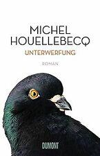 Unterwerfung: Roman von Houellebecq, Michel | Buch | Zustand sehr gut