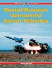 Red Star: Soviet/Russian Unmanned Aerial Vehicles by Yefim Gordon (UAS/UAV)