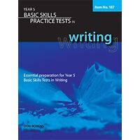 Basic Skills Practice Tests in Writing Year 5
