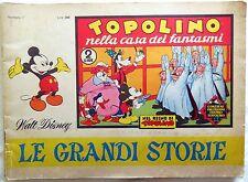 LE GRANDI STORIE N.7 1967 NELLA CASA DEI FANTASMI  NEL REGNO DI TOPOLINO