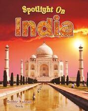 Spotlight on my Country: Spotlight on India by Robin Johnson and Bobbie...