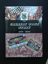 THE GRIMSBY TOWN STORY 1878-2008 OFFICIAL HISTORY BOOK FOOTBALL IDEAL XMAS GIFT