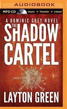 The Dominic Grey: The Shadow Cartel 4 by Layton Green (2015, MP3 CD, Unabridged)