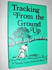 TRACKING FROM THE GROUND UP , NEW