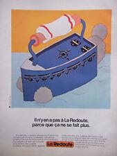 PUBLICITÉ DE PRESSE 1978 LA REDOUTE - FER A REPASSER - ADVERTISING