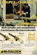 Publicité advertising 1980 La Tronconneuse McCulloch