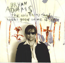 BRYAN ADAMS Only Good Thing That Looks Good On Me Is You  45 with Picture Sleeve